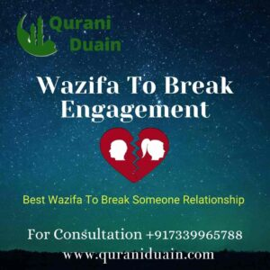 wazifa to break engagement